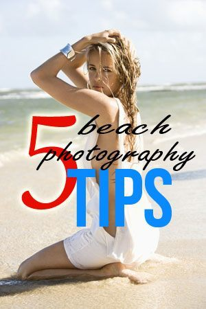 5 Beach Photography Tips for a Glamour Shoot