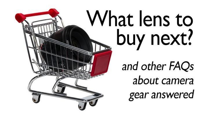 what lens to buy next - Top 30 Articles of All Time on Digital Photo Mentor