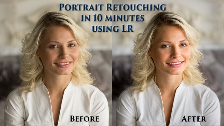 Portrait Retouching Using Lightroom in 10 Minutes or Less