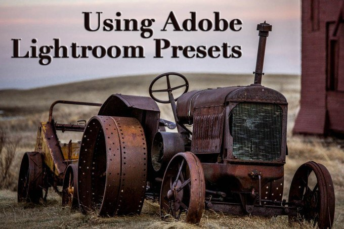 how to use Adobe Lightroom presets