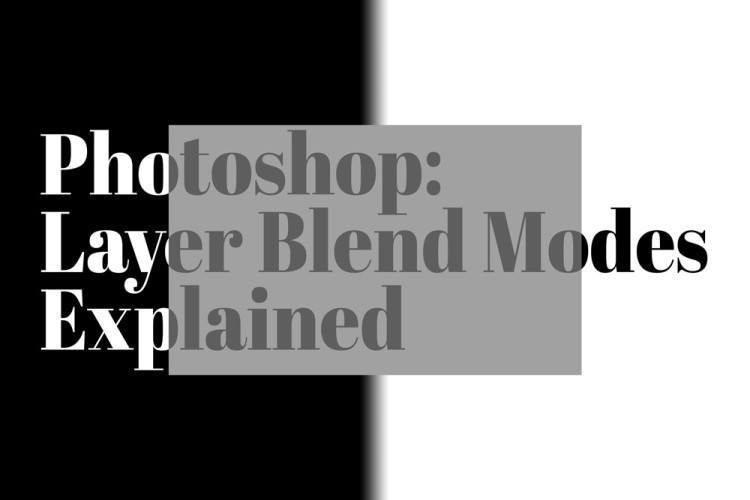 Video Tutorial: Photoshop Blending Modes Explained