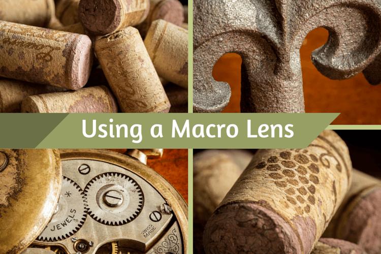 Using a Macro Lens