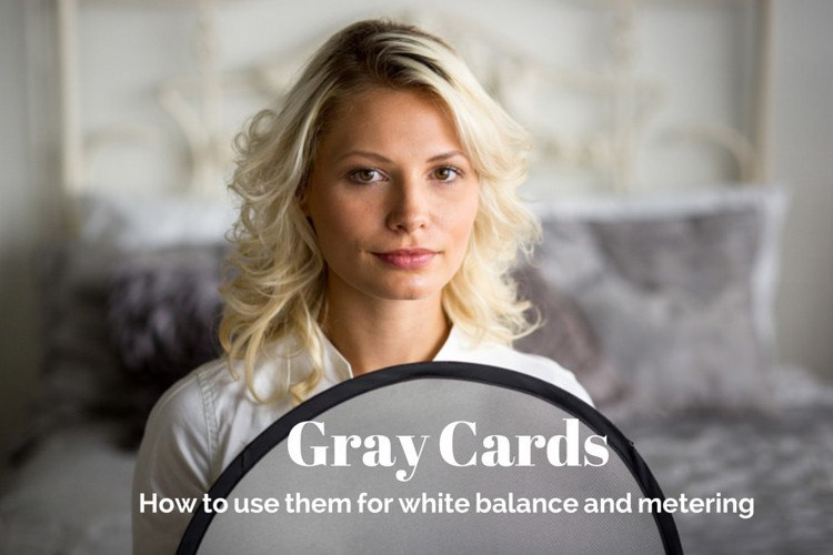 How to Use a Gray Card for Custom White Balance and Metering