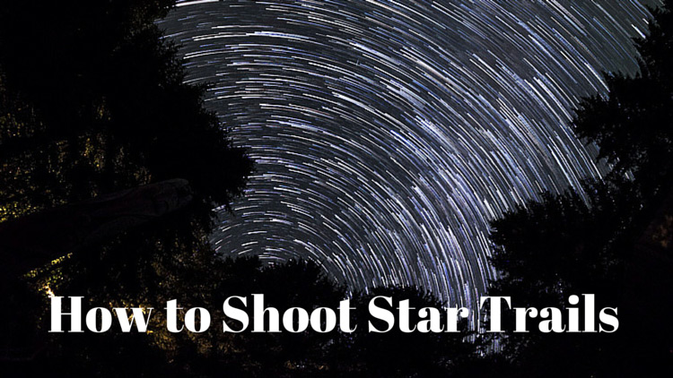 How to Shoot Star Trails and Sample Images for You to Practice Stacking