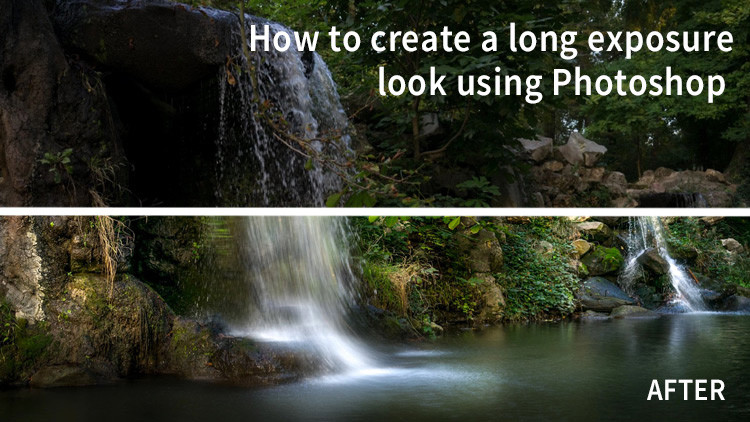 How to Create a Long Exposure Look Using Photoshop
