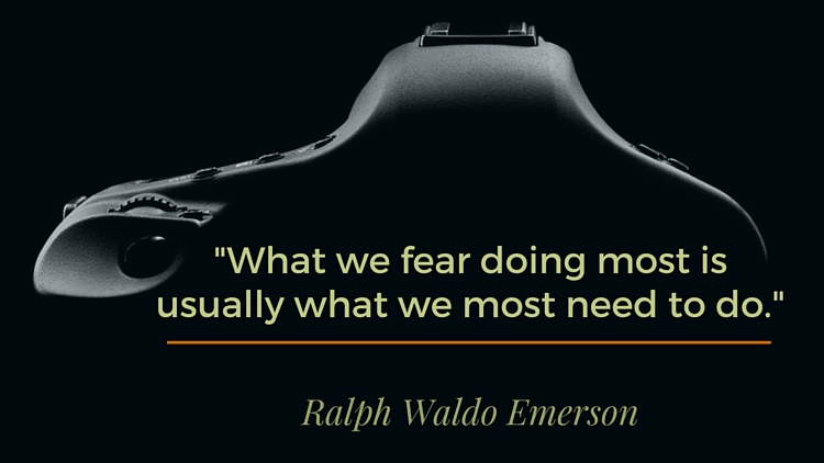 What we fear the most is usually what we most need to do