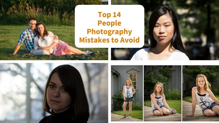 Top 14 People Photography Mistakes and Tips for How to Avoid Them