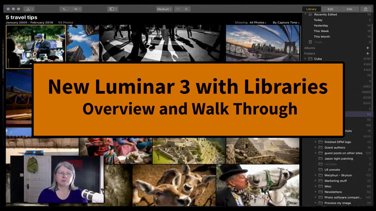 Video: First Look at Luminar 3 with Libraries – Is it Ready to Replace Lightroom?