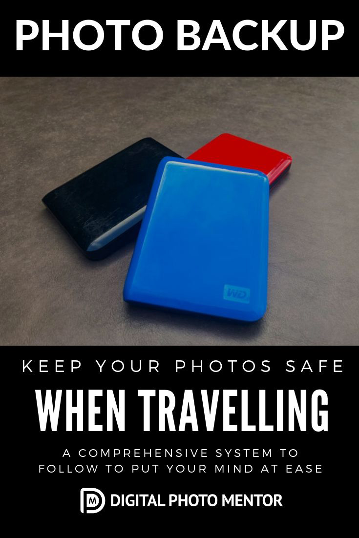 travel photography tips for keeping a photo backup when traveling