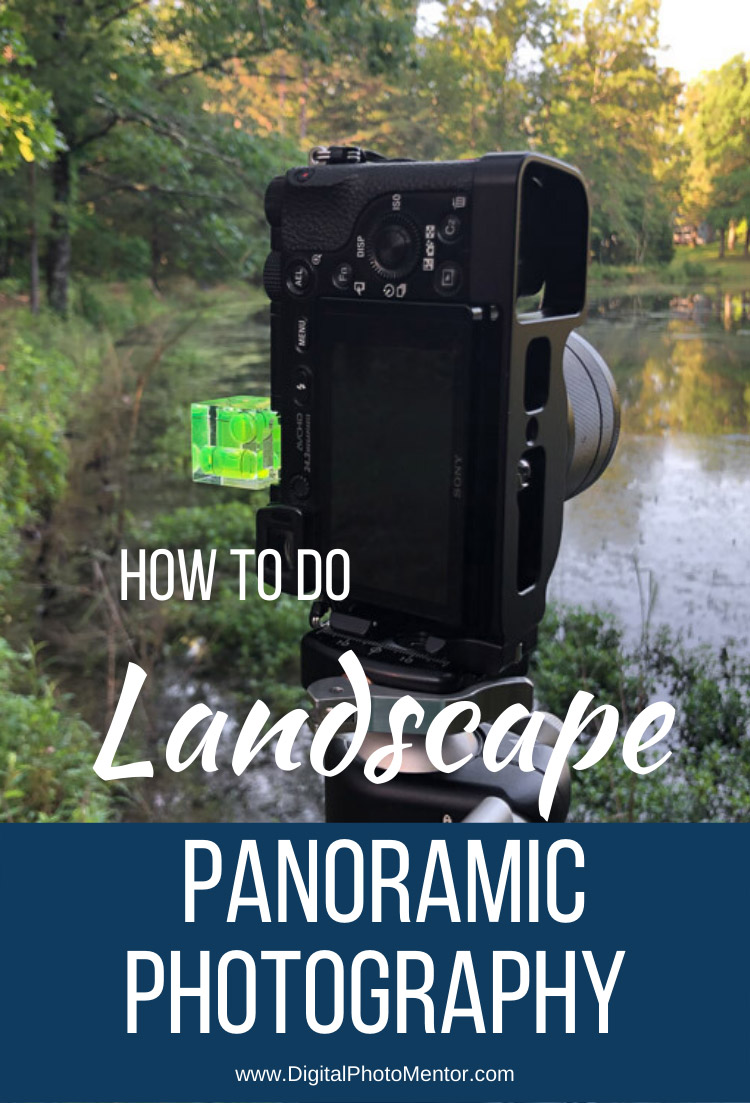 How to do panoramic photography in landscapes