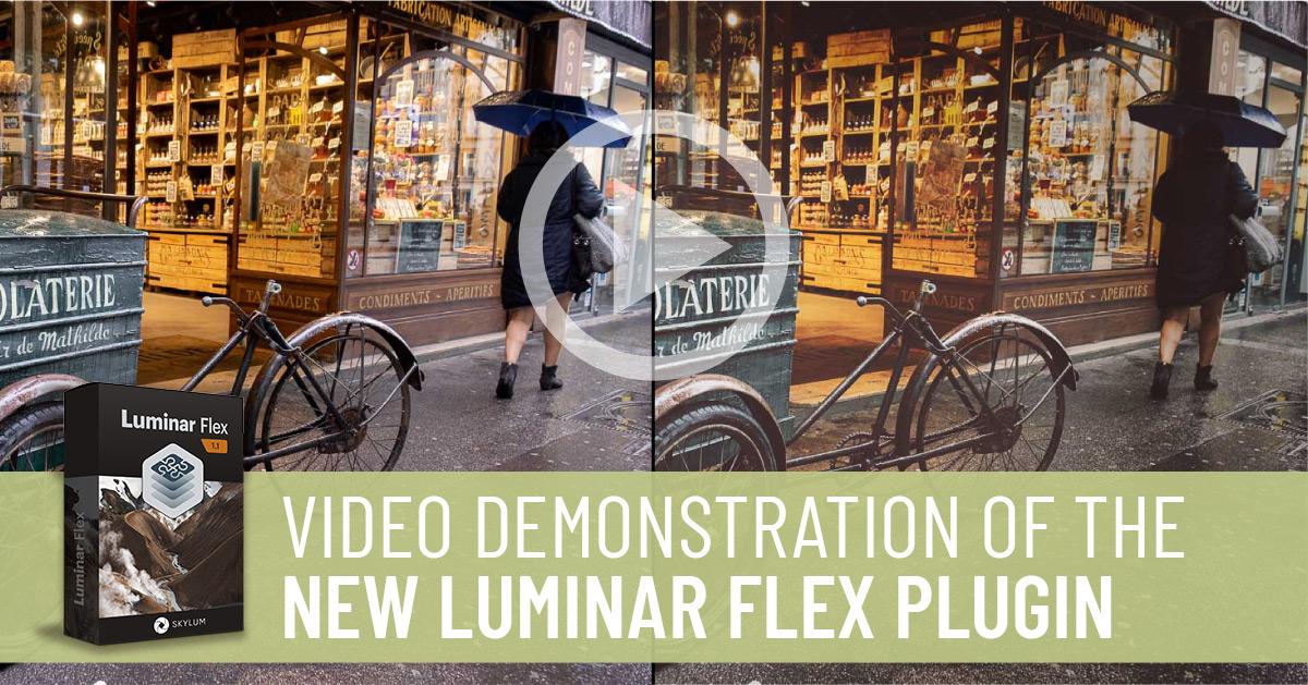 Luminar Flex Plugin for Lightroom & Photoshop Video Demonstration