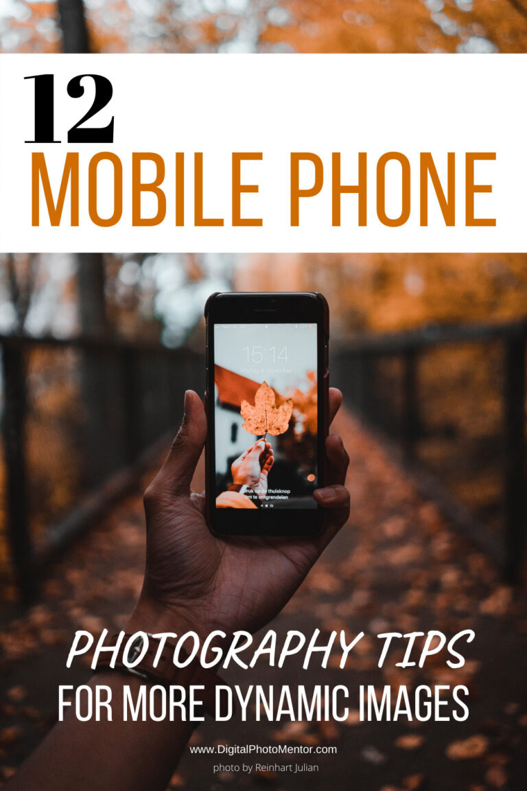 Mobile phone photography tips for how to take better phone photos, more dynamic photos.  Smartphone photography, because everyone has a cell phone these days.