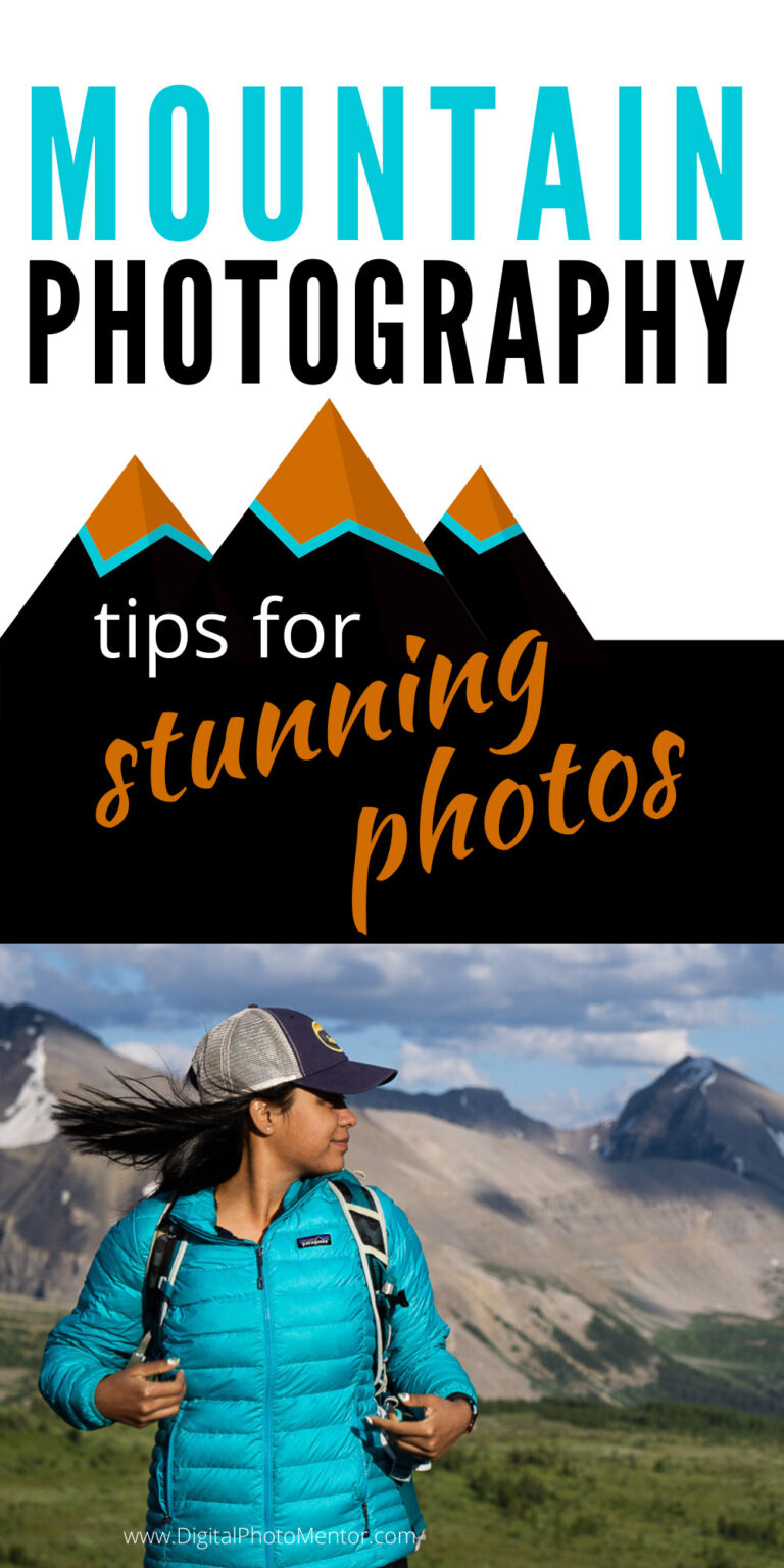 Mountain photography tips for stunning photos