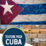 Cuba Texture Overlays and Backgrounds for Photoshop