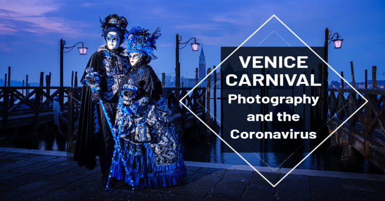 Venice Carnival – a Photography and Adventure of Canals, Masks and Architecture