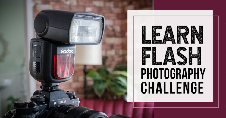 Learn Flash Photography Challenge – Stay Home Project