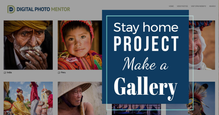 Stay Home Project – Build a Yourself an Online Photo Gallery