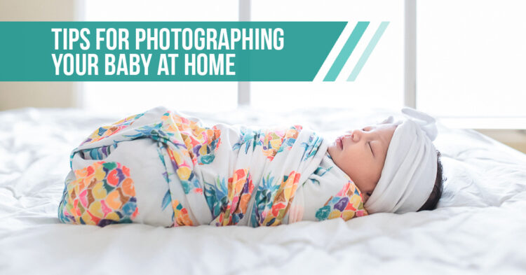 How to Create Professional Looking Baby Photos at Home