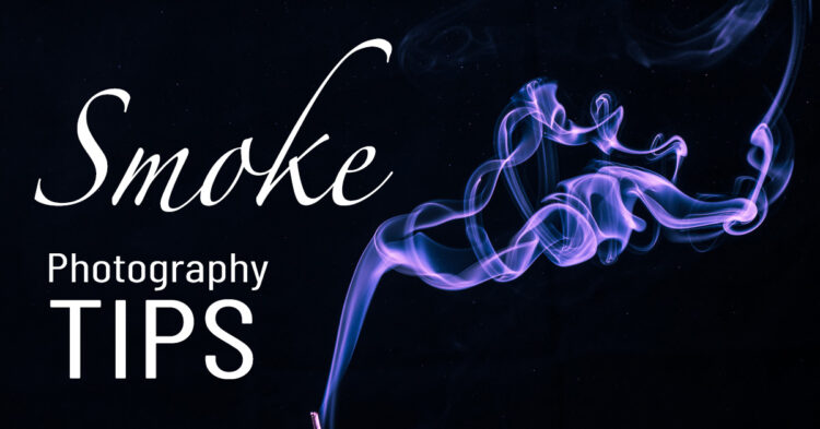 How to do Creative Smoke Photography