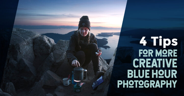 4 Ways to Get More Creative with Blue Hour Photography