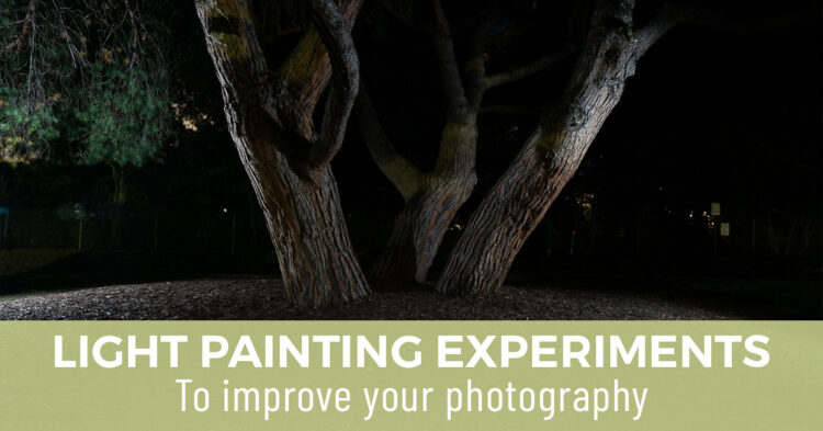 Light Painting Experiments to Improve Your Photography