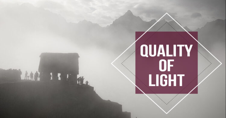 What is Quality of Light and How to Use it to Take Better Photos