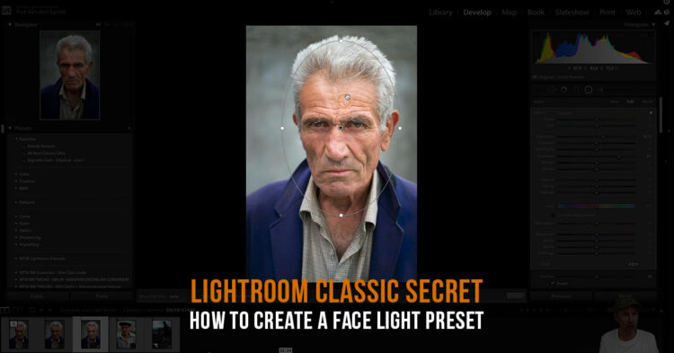 Lightroom Secret – How to Create a Face Light Preset