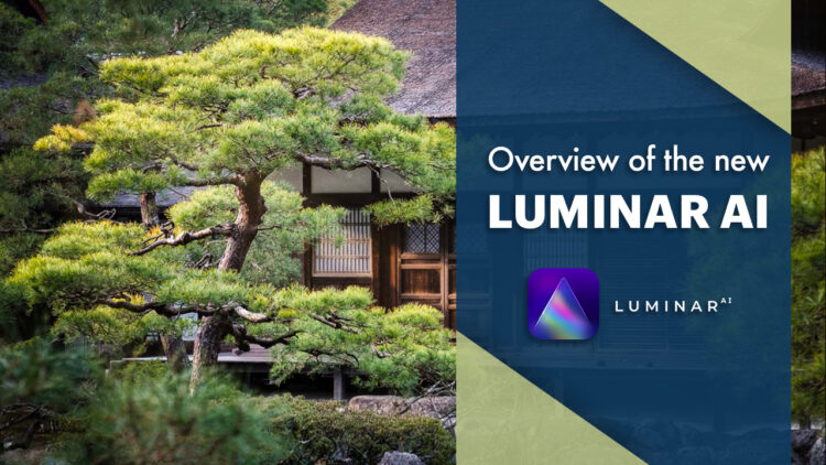 Luminar AI – Overview of Templates and the New Interface