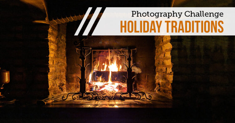 Holiday Photography Challenge #2 – Traditions