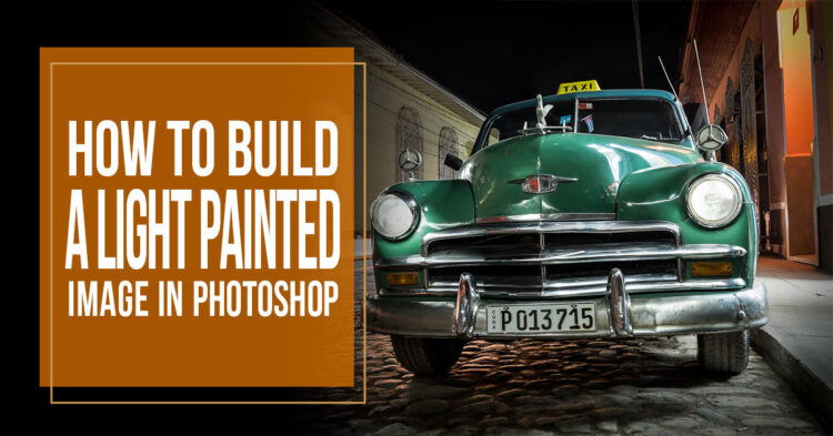 how to build a light painted image in Photoshop
