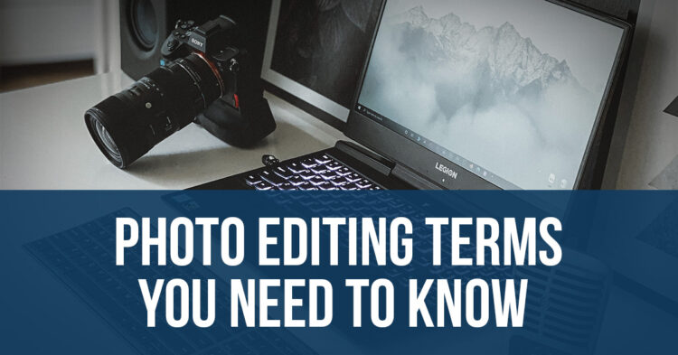 photo editing terms explained