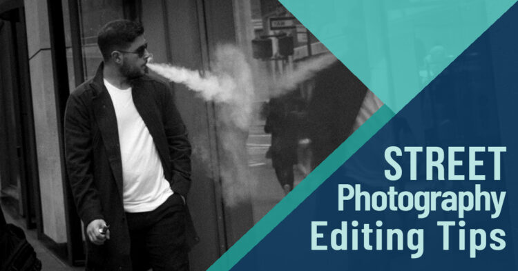 How to Edit Your Street Photography That Wasn't Quite Right in Camera