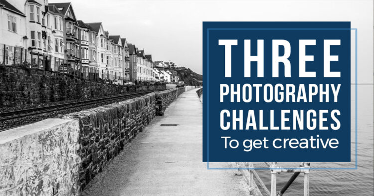 3 Creative Challenges to Make You a Better Photographer