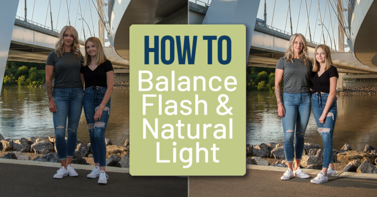 How to Balance Flash with Natural Light for Better Results