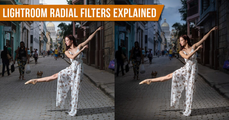 How to Use Lightroom Radial Filters – A Comprehensive Tutorial