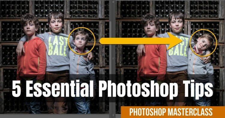 5 Essential Photoshop Tips Masterclass